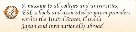 A message to all colleges and universities, ESL schools and associated program providers within the United States, Canada, Japan and internationally abroad
